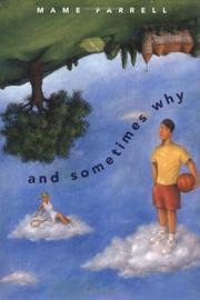 AND SOMETIMES WHY by Mame Farrell