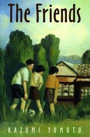 THE FRIENDS by Kazumi Yumoto