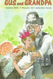 GUS AND GRANDPA by Claudia Mills