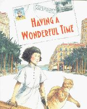 HAVING A WONDERFUL TIME by Tom Pohrt