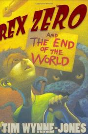 REX ZERO AND THE END OF THE WORLD by Tim Wynne-Jones