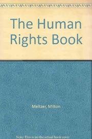 THE HUMAN RIGHTS BOOK by Milton Meltzer