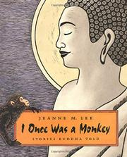 I WAS ONCE A MONKEY by Jeanne M. Lee