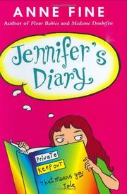 JENNIFER'S DIARY by Anne Fine