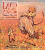 LAPIN PLAYS POSSUM by Sharon Arms Doucet