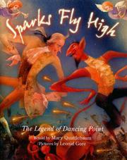 SPARKS FLY HIGH by Mary Quattlebaum