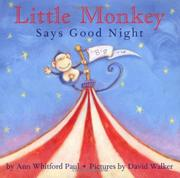 Cover art for LITTLE MONKEY SAYS GOODNIGHT