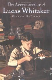 THE APPRENTICESHIP OF LUCAS WHITAKER by Cynthia DeFelice