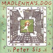 MADLENKA'S DOG by Peter Sís