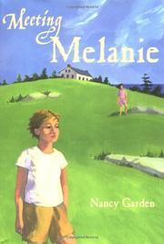 MEETING MELANIE by Nancy Garden