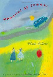 MEMORIES OF SUMMER by Ruth White