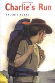 CHARLIE'S RUN by Valerie Hobbs