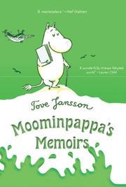 MOOMINPAPPA'S MEMOIRS by Tore Jansson