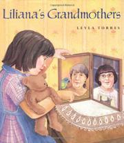 LILIANA'S GRANDMOTHERS by Leyla Torres