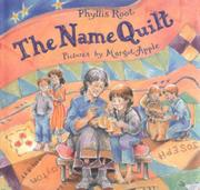 THE NAME QUILT by Phyllis Root