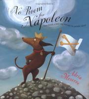 NO ROOM FOR NAPOLEON by Adria Meserve