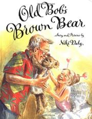 OLD BOB'S BROWN BEAR by Niki Daly