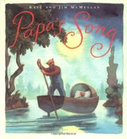 PAPA'S SONG by Kate McMullan