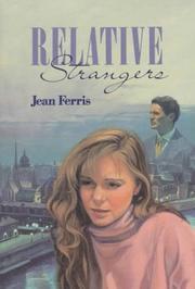 RELATIVE STRANGERS by Jean Ferris