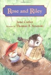 ROSE AND RILEY by Jane Cutler