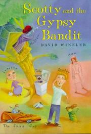 SCOTTY AND THE GYPSY BANDIT by David Winkler