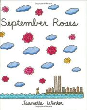 SEPTEMBER ROSES by Jeanette Winter