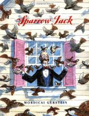 SPARROW JACK by Mordicai Gerstein