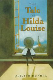 THE TALE OF HILDA LOUISE by Olivier Dunrea