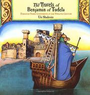 THE TRAVELS OF BENJAMIN OF TUDELA by Uri Shulevitz