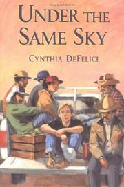 UNDER THE SAME SKY by Cynthia DeFelice