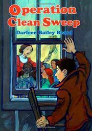 OPERATION CLEAN SWEEP by Darleen Bailey Beard