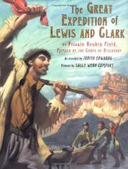 THE GREAT EXPEDITION OF LEWIS AND CLARK by Judith Edwards