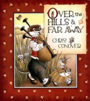 OVER THE HILLS & FAR AWAY by Chris Conover