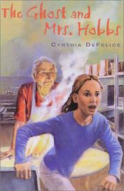 THE GHOST AND MRS. HOBBS by Cynthia DeFelice