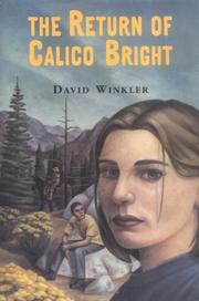 THE RETURN OF CALICO BRIGHT by David Winkler