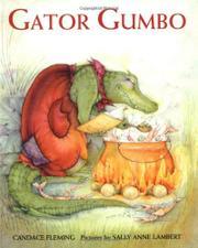 GATOR GUMBO by Candace Fleming