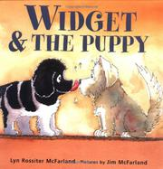WIDGET & THE PUPPY by Lyn Rossiter McFarland
