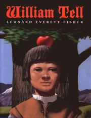 WILLIAM TELL by Leonard Everett Fisher