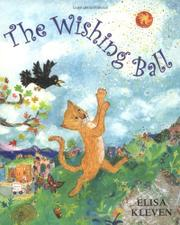 THE WISHING BALL by Elisa Kleven