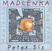MADLENKA by Peter Sís