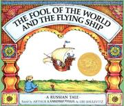 THE FOOL OF THE WORLD AND THE FLYING SHIP by Arthur--Retold by Ransome