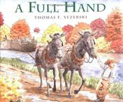 A FULL HAND by Thomas F. Yezerski