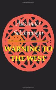 WARNING TO THE WEST by Aleksandr Solzhenitsyn