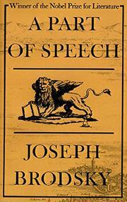 A PART OF SPEECH by Joseph Brodsky