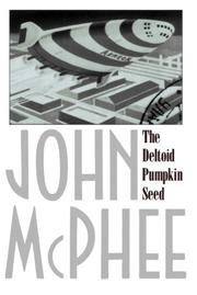 THE DELTOID PUMPKIN SEED by John McPhee