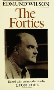 THE FORTIES by Edmund Wilson