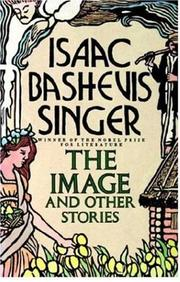 THE IMAGE AND OTHER STORIES by Isaac Bashevis Singer