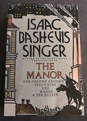THE MANOR by Isaac Bashevis Singer
