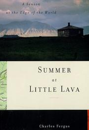 SUMMER AT LITTLE LAVA by Charles Fergus