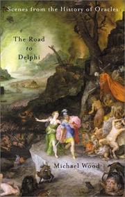 THE ROAD TO DELPHI by Michael Wood